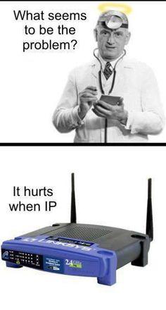 It hurts when IP    #lols