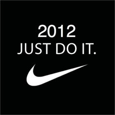 2012 Just Do It.
