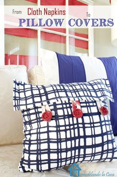 Cloth Napkins turned into Pillow Covers