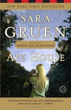 Ape House: A Novel (Random House Reader's Circle): Sara Gruen: 9780385523226: http://librarycatalog.becker.edu/search~S9/?searchtype=t&searcharg=ape+house (Ruska) random hous, houses, hous reader, book wishlist, book worth, 2014 book, water for elephants, novels, ape hous
