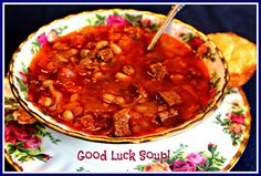 New Years Day Good Luck Soup!