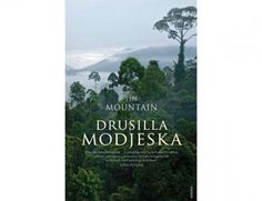 'The Mountain' by Drusilla Modjeska   Robyn Annear   The Monthly