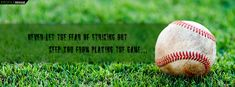 baseball quotes | Baseball Quote about Life Facebook Cover Preview