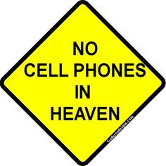 Road Sign - No Cell Phones