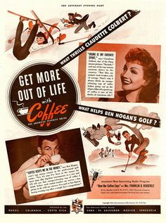 Get more out of life with coffee! #graphicdesign #vintage #ads
