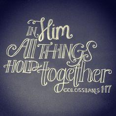 Colossians 1:17 font, jesus, colossian 117, colossians 1:17, bibl studyjourn, inspir, faith walk, quot, bibl journal