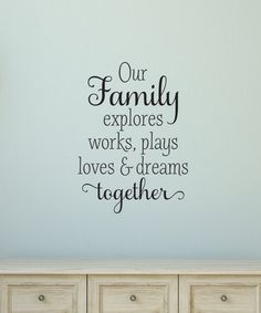 'Our Family Explores Together' Wall Decal by Belvedere Designs on #zulily!