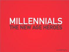 Millennials, the New