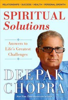 """Spiritual Solutions,"" by Deepak Chopra challenges, heart, life greatest, deepak chopra, come backs, buildings, greatest challeng, spiritu solut, new books"
