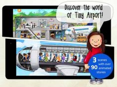 Tiny Airport - 3 interactive scenes (check-in, waiting lobby, airplane). About 90 animations and sounds. Appysmarts score: 81/100