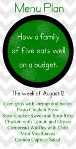 An August Meal Plan for hot summer days when kids are hungry after school.