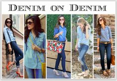 Denim on Denim.  Yeah, I'm Going There.  Blog post makes a case for why Denim on Denim is a great look!!!!