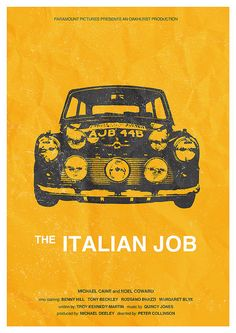 1969 The Italian Job  - Drove a mini at the time but it was not a mini cooper s as in the movie...and I could certainly never drive like this!!