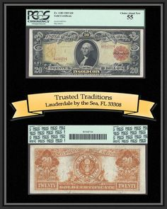 Trusted Traditions, Inc. has this item on Collectors Corner - TT 1905 $20 GOLD CERT TECHNICOLOR FR # 1180 PCGS 55