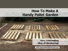 How To Make A Handy Pallet Garden