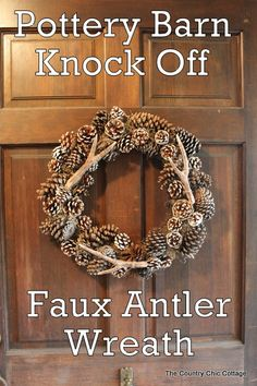 A-mazing knock off Pottery Barn faux antler wreath via @Angie Wimberly Wimberly Countrychiccottage #wreath