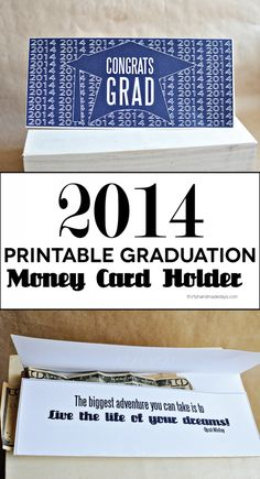 2014 Free Printable Graduation Money Card Holder-  simply print out, fold, stuff with money and done! | Thirty Handmade Days