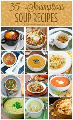 PERFECT for Fall! 35+ Scrumptious Soup Recipes on DessertNowDinnerLater.com #soup #stew #chili