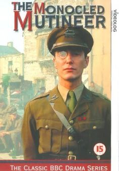 The Monocled Mutineer (TV Series 1986– ) Just brilliant - great story and music was wonderful! Paul McGann