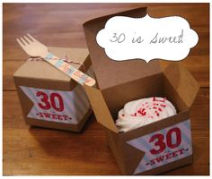 Cupcake 30th Birthday Favors - Cute idea for packaging....30 is sweet.  Can be used for any age.