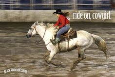 inspirational quotes cow girl   Horse Quotes and Cowgirl Quotes… with some Cowboy Quotes too