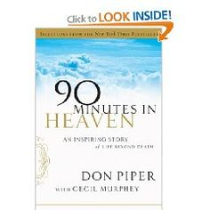 90 Minutes in Heaven...true inspirational story