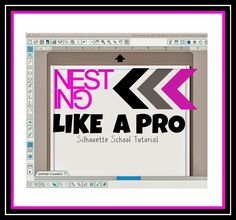 Use the Silhouette Studio Nesting Tool Like a Pro