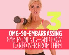 3 OMG-SO-EMBARRASSING Gym Moments—and How to Recover From Them  - Photo by: Shutterstock http://www.womenshealthmag.com/fitness/embarrassing-gym-moments