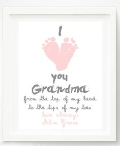 """Mother's Day handprint and footprint gifts:  """"I Love You Grandma"""" Print by Pitter Patter Print at Etsy"""