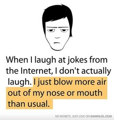 real life, laugh, jokes, mouth, funni, funny stuff, funny quotes, humor, true stories