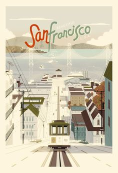 I've always adored the roller coaster like hills of San Francisco. #San_Francisco #USA #California #vintage #travel #poster #vacation