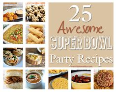 25 Awesome Super Bowl Party Recipes