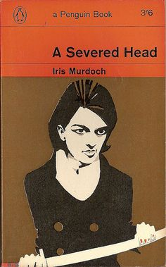 A Severed Head, by Iris Murdoch. Film, starring Ian Holm, Richard Attenborough, Claire Bloom, Clive Revill, Lee Remick and Jennie Linden, 1970.