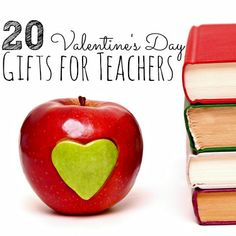 20 Handmade Valentine's Day Gifts for Teachers. So Adorable!
