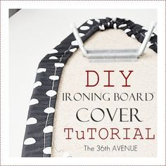 The 36th AVENUE | How to make an Ironing Board Cover ~ One that will actually stay on my ironing board!