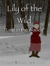 Lily of the Wild - Lost in the Woods by Jason Baker