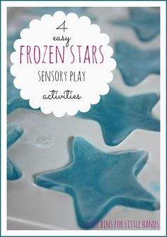4 frozen stars sensory play activities for summer fun and sensory science experimentation.