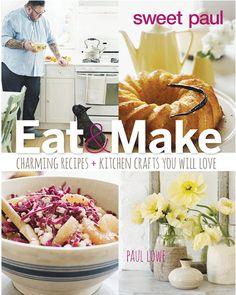 Sweet Paul's NEW Cookbook!  I LOVE LOVE Sweet Paul - bought it!