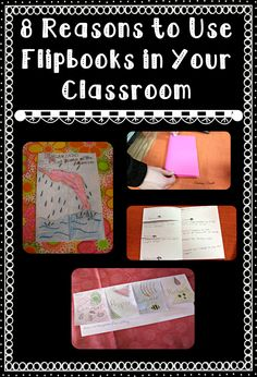 Upper Elementary Snapshots: Eight Reasons to Use Flipbooks in Your Classroom.  Flipbooks can be a wonderful tool to use in your classroom.  This article gives 8 reasons why they can work well in your classroom.