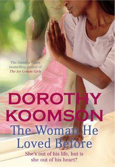 Woman He Loved Before by Dorothy Koomson