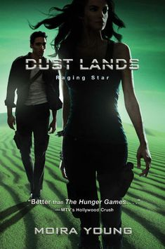 Raging Star by Moira Young   Dust Lands, BK#3   Publisher: Margaret K. McElderry Books   Publication Date: April 15, 2014   #YA #dystopian #post-apocalyptic