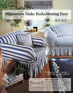 Slipcovers made easy...