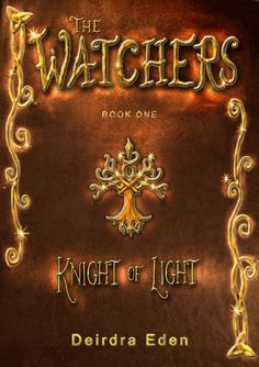 A Storybook World: The Watchers Book 1: Knight of Light
