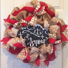 Another let it snow burlap Christmas wreath for the holidays