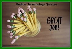 Medical Terminology Quizzes to help you learn medical terms. www.medicalterminology4fun.com