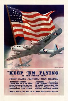 World War II Poster   Keep 'Em Flying by Imagerich on Etsy, $19.97 Help Us Salute Our Veterans by supporting their businesses at www.VeteransDirectory.com and Hire Veterans VIA www.HireAVeteran.com Repin and Link URLs