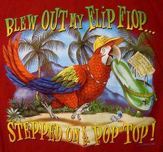 Jimmy Buffett Margaritaville Parrothead T-shirt Blew Out My Flip Flops Medium