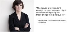 """""""Some fights are worth the scars"""" #21leader Sandra Fluke fighting for women's rights across America."""