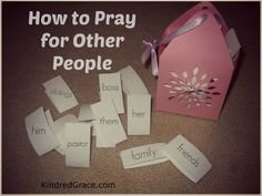 How to Pray for Other People by @Rachelle Rea on @kindred Grace #prayer #friendships