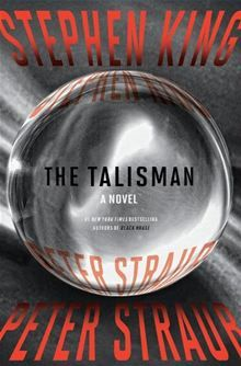 The Talisman: A  Novel By: Peter Straub,Stephen King. Click here to buy this eBook: http://www.kobobooks.com/ebook/The-Talisman-A-Novel/book-mijQkqQcx0G8kFtW3-WnGw/page1.html# #kobo #ebooks #newreleases